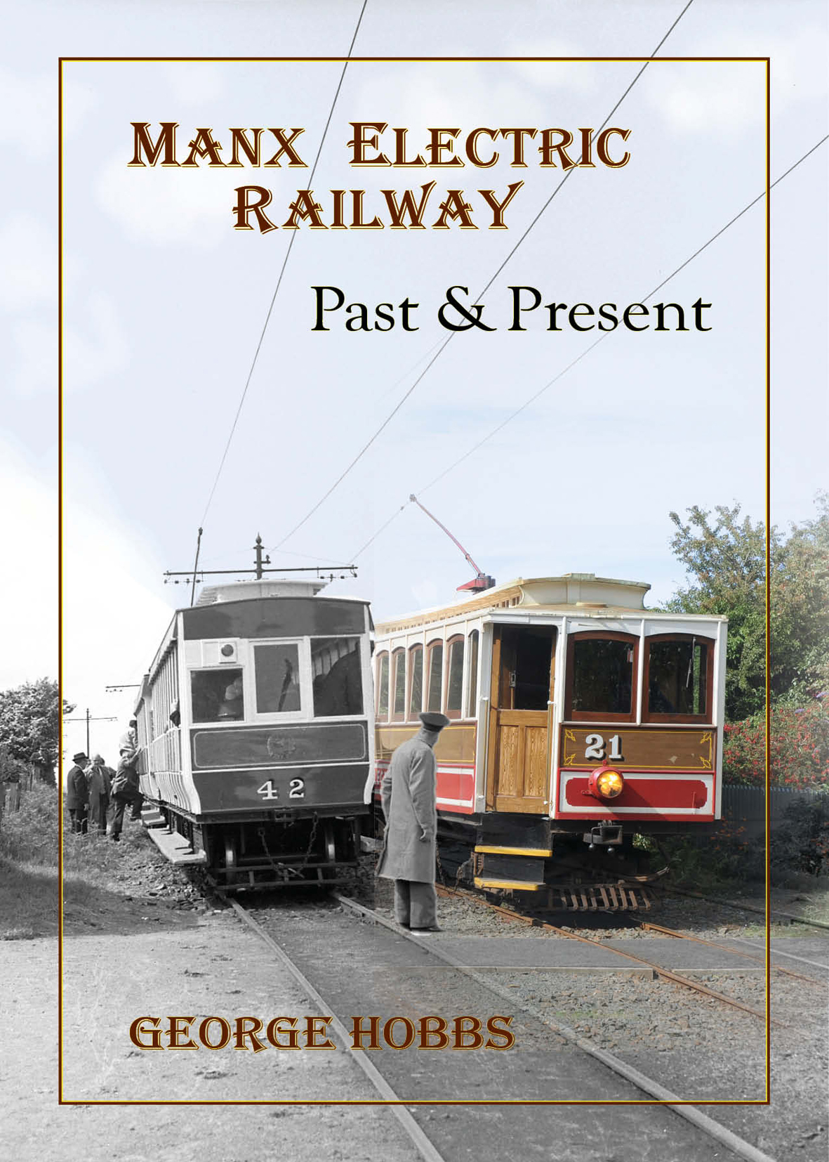 Image of Manx Electric Railway:past & present book cover